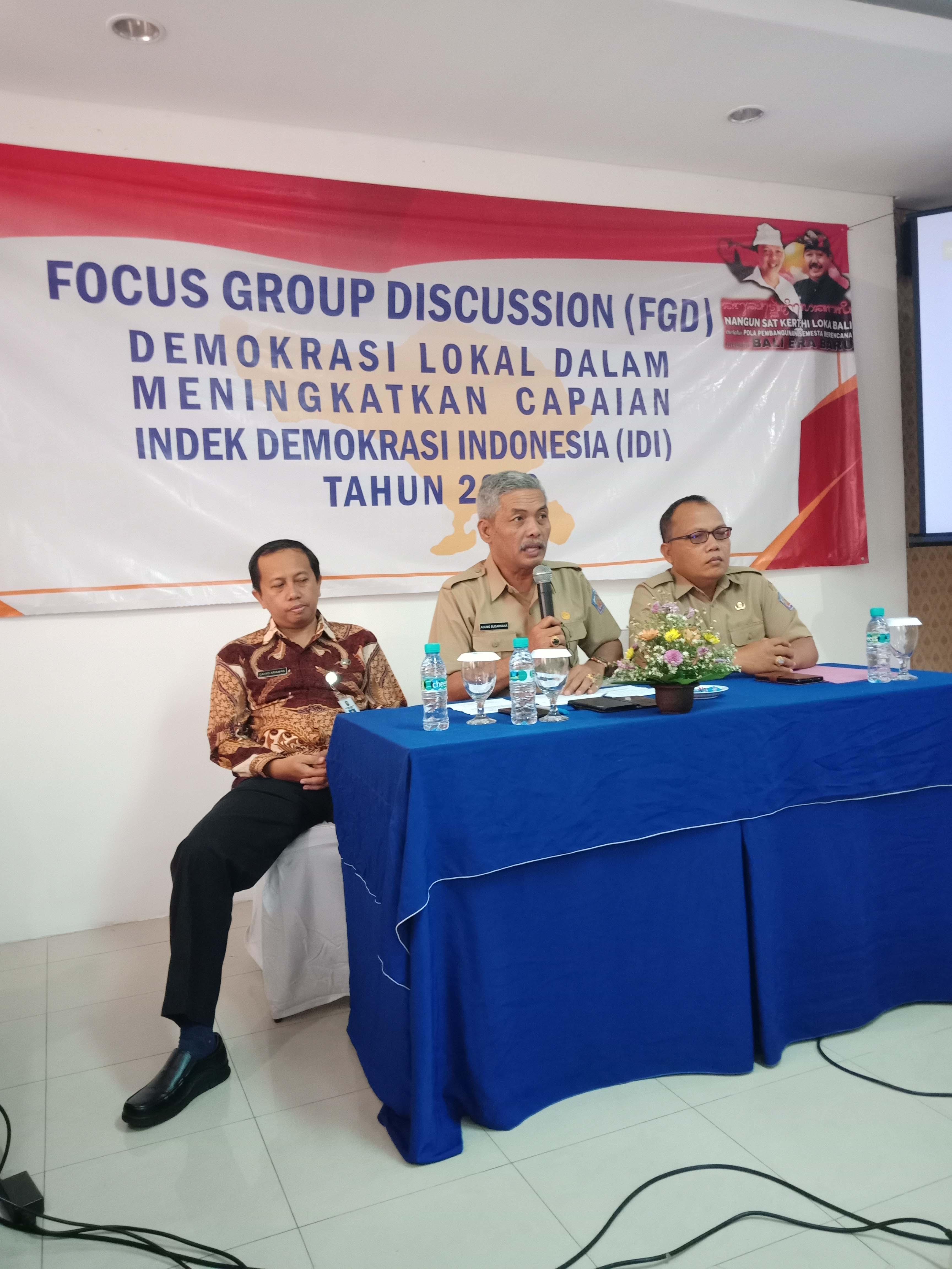 FGD (Focus Group Discussion) PENGUATAN DEMOKRASI LOKAL DALAM MENINGKATKAN CAPAIAN INDEK DEMOKRASI INDONESIA (IDI) TAHUN 2019